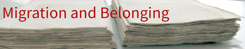 Migration and Belonging